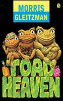 Toad Heaven - Young Australian Best Book & Kids Own Australian Literature Awards